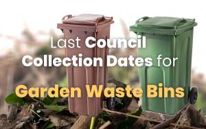 Garden Waste Bins - last collection dates 2018